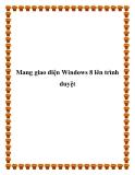 Mang giao diện Windows 8 lên trình duyệt