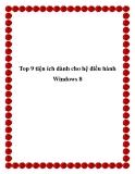 Top 9 tiện ích dành cho hệ điều hành Windows 8