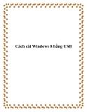 Cách cài Windows 8 bằng USB