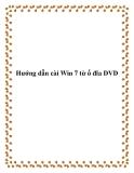 Hướng dẫn cài Win 7 từ ổ đĩa DVD