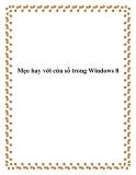 Mẹo hay với cửa sổ trong Windows 8