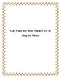 Xem video HD trên Windows 8 với công cụ Vimeo