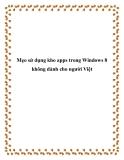 Mẹo sử dụng kho apps trong Windows 8 không dành cho người Việt