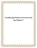 6 ưu điểm giúp Windows 8 trở nên an toàn hơn Windows 7