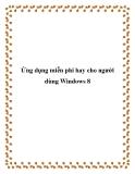 Ứng dụng miễn phí hay cho người dùng Windows 8