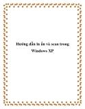 Hướng dẫn in ấn và scan trong Windows XP