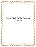 Cách cài Win 7: Cài Win 7 song song với Win XP