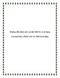 Hướng dẫn kiểm soát cài đặt thiết bị và sử dụng Group Policy: Kiểm soát các thiết bị di động
