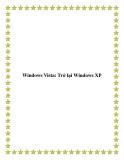 Windows Vista: Trở lại Windows XP.Sự xung đột phần mềm