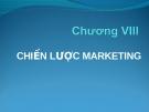 Bài giảng Kinh doanh quốc tế - Chương 8 Chiến lược marketing