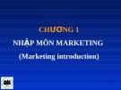 Chương 1 : Nhập môn marketing