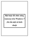 Bật hoặc tắt chức năng Autorun trên Windows 7 chỉ cần một cú kích chuột