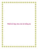 Thiết kế thực đơn cho bé biếng ăn.