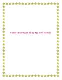 8 cách cực đơn giản để mẹ dạy bé về màu sắc.