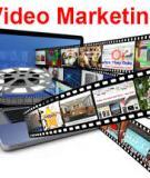 7 điều bạn cần lưu ý khi tạo ra các video tiếp thị