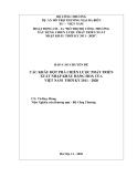 BÁO CÁO: CÁC KHÂU ĐỘT PHÁ CHIẾN LƯỢC PHÁT TRIỂN XUẤT NHẬP KHẨU HÀNG HOÁ CỦA VIỆT NAM THỜI KỲ 2011 - 2020