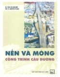 Ebook Nền và móng công trình cầu đường - GS.TSKH. Bùi Anh Định, PGS.TS. Nguyễn Sỹ Ngọc