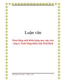 Luận văn: Hoạt động xuất khẩu hàng may mặc của công ty Xuất Nhập khẩu tỉnh Thái Bình