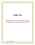 Luận văn: Hoàn thiện hoạt động tư vấn và bán hàng qua điện thoại tại phòng giao dịch số 3 -ngân hàng Vietcombank Hà Nội