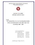 Bài tiểu luận nhóm Kinh tế lượng: Sự ảnh hưởng của các ngành kinh tế đến Tổng sản phẩm quốc nội (GDP) Việt Nam giai đoạn 2001 - 2010