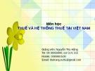 Thuế và hệ thống thuế Việt Nam