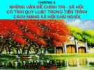 NHỮNG VẤN ĐỀ CHÍNH TRỊ - XÃ HỘI  CÓ TÍNH QUY LUẬT TRONG TiẾN TRÌNH CÁCH MẠNG XÃ HỘI CHỦ NGHĨA