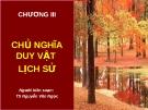 Bài giảng Chương 3: Chủ nghĩa duy vật lịch sử - TS. Nguyễn Văn Ngọc