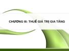 Chương III - Giới thiệu về Thuế giá trị gia tăng