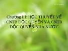 HỌC THUYẾT VỀ CNTB ĐỘC QUYỀN VÀ CNTB ĐỘC QUYỀN NHÀ NƯỚC