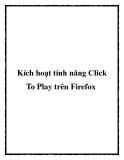 Kích hoạt tính năng Click To Play trên Firefox