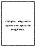 Cách giảm thời gian đếm ngược khi cài đặt add-on trong Firefox