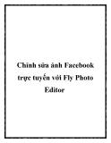 Chỉnh sửa ảnh Facebook trực tuyến với Fly Photo Editor