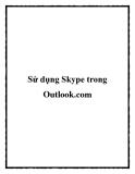 Sử dụng Skype trong Outlook.com