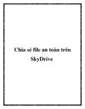 Chia sẻ file an toàn trên SkyDrive
