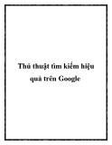 Thủ thuật tìm kiếm hiệu quả trên Google