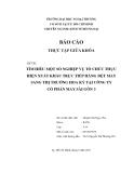 Luận văn:TÌM HIỂU MỘT SỐ NGHIỆP VỤ TỔ CHỨC THỰC HIỆN XUẤT KHẨU TRỰC TIẾP HÀNG DỆT MAY SANG THỊ TRƯỜNG HOA KỲ TẠI CÔNG TY CỔ PHẦN MAY SÀI GÒN 3