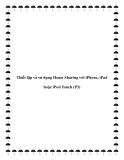 Thiết lập và sử dụng Home Sharing với iPhone, iPad hoặc iPod Touch (P3)