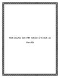 Tính năng bảo mật ESET Cybersecurity dành cho Mac (P2)