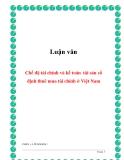 Luận văn: Chế độ tài chính và kế toán tài sản cố định thuê mua tài chính ở Việt Nam