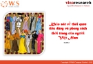 Khảo sát về thói quen tiêu dùng và phong cách thời trang của người Việt Nam