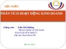 Bài giảng Phân tích hoạt động kinh doanh - GV. Trần Thị Hương