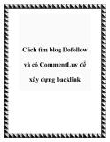 Cách tìm blog Dofollow và có CommentLuv để xây dựng backlink
