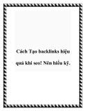Cách Tạo backlinks hiệu quả khi seo! Nên hiểu kỹ.
