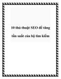 10 thủ thuật SEO để tăng tần suất của bộ tìm kiếm