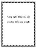 Công nghệ đằng sau kết quả tìm kiếm của google