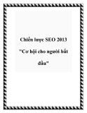 """Chiến lược SEO 2013 """"Cơ hội cho người bắt đầu"""""""