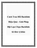 Cách Trao Đổi Backlink Hiệu Quả - Giải Pháp Đặt Lựa Chọn Backlink từ đơn vị khác