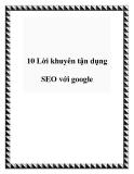 10 Lời khuyên tận dụng SEO với google