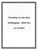 Giải pháp seo lựa chọn landingpage - dành cho seo từ khóa