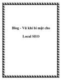 Blog - Vũ khí bí mật cho Local SEO